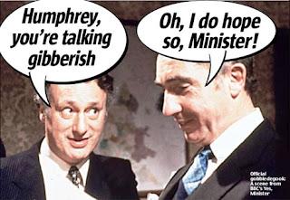 Yes Minister gibberish